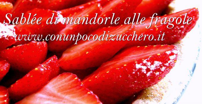 Sablée di mandorle alle fragole