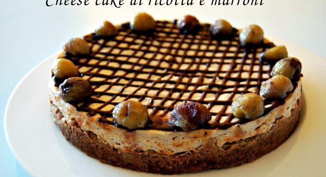 Cheesecake di ricotta e marroni
