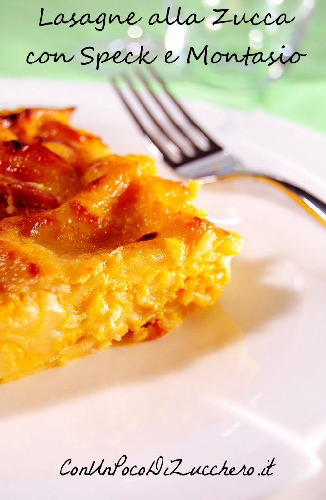 Lasagne zucca, speck e montasio